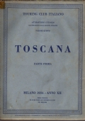 ATTRAVERSO L'ITALIA - TOSCANA - illustrazione delle regioni italiane - VOLUME V