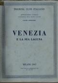 ATTRAVERSO L'ITALIA - VENEZIA E LA SUA LAGUNA - illustrazione delle regioni italiane - VOLUME XIII