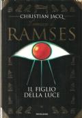 Il figlio della luce – Il romanzo di Ramses