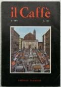 IL CAFFÈ Letterario e Satirico -  n. 2 – 1971 - ROLAND TOPOR, GIULIANO GRAMIGNA, CERONETTI, CORDELLI