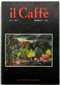 IL CAFFÈ Letterario e Satirico - n. 5/6 – 1971 – Numero doppio - CERONETTI, WILCOCK, CORDELLI, ORENGO