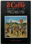 IL CAFFÈ Letterario e Satirico - n. 11 – 1973/1974 - RAYMOND ROUSSEL, FRATINI, LEONARDO CASTELLANI
