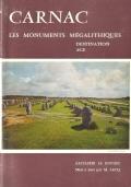 Carnac: les monuments mégalithiques, leur destination, leur age