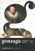 GONZAGA. La Celeste Galleria (Guida breve)