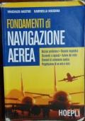9788820328948 Fondamenti di Navigazione Aerea