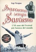 Sanremo è sempre Sanremo - I 50 anni del Festival più famoso del mondo