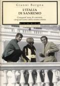 L'ITALIA DI SANREMO - Cinquant'anni di canzoni, cinquant'anni della nostra storia