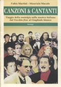 CANZONI & CANTANTI - Viaggio della nostalgia nella musica italiana dal Vecchio frac al Cinghiale bianco