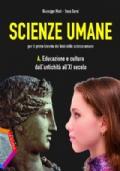 SCIENZE UMANE - A. Educazione e cultura dall'antichità all' XI secolo
