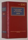 CALENDARIO ATLANTE DE AGOSTINI 2004 ANNO 100