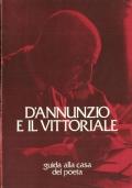 D'Annunzio e il Vittoriale: guida alla casa del poeta