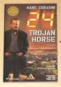 24: TROJAN HORSE