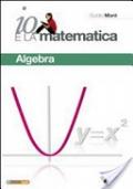Io e la matematica Algebra