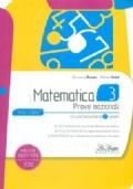 Matematica 3. Prove nazionali. Per la Scuola media