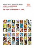 Libri da Leggere - Antologia per il biennio. Racconto romanzo temi