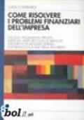 Come risolvere i problemi finanziari dell'impresa