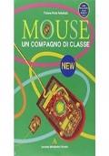 MOUSE - UN COMPAGNO DI CLASSE - NEW + CD-ROM