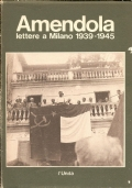 Lettere a Milano 1939-1945