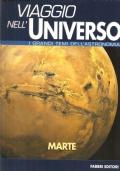 Marte (Viaggio nell'Universo – I grandi temi dell'astronomia – Anno I n. 1)