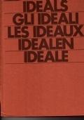 Ideals - Gli ideali - Les idea - Ideale - Ideale