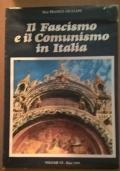 IL FASCISMO E IL COMUNISMO IN ITALIA