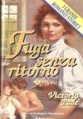 Fuga senza ritorno (I grandi romanzi storici n. 89) ROMANZI ROSA STORICI – VICTORIA PADE