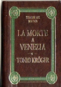 La morte a venezia - Tonio Kroger       Offerta 4x3