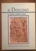 Il Disegno Le collezioni pubbliche italiane