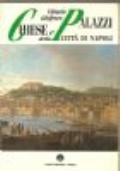 Chiese e palazzi della città di Napoli