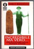 Cronache di ordinaria follia - Enciclopedia delle notizie strane. Misteri segreti cronache curiosit�