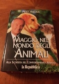 VIAGGIO NEL MONDO DEGLI ANIMALI (Alla scoperta del comportamento animale)