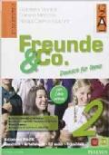 FREUNDE & CO. 2 Kursbuch + Arbeitsbuch + Activebook + Schulbatt + Blablabla + CD