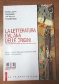 La letteratura italiana dalle origini (per il primo biennio)