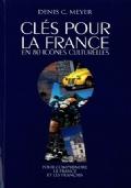Cles pour la France. EN 80 ICONESE CULTURELLES  Per le Scuole superiori