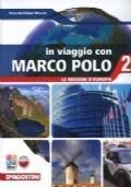 In viaggio con Marco Polo 2. Le regioni d'Europa + Atlante 2 + Carte mute + eBook + C.D.I.