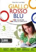 Giallo, rosso, blu 3 + Letteratura + Quaderno