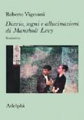 Diario, sogni e allucinazioni di Mansholt Levy