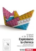 ESPLORIAMO LA CHIMICA Struttura e trasformazioni della materia (edizione blu)