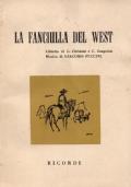 La fanciulla del West. Opera in tre atti