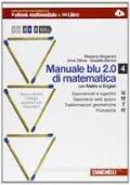Manuale Blu 2.0 di matematica vol.4 N, Pgreco,T,alfa  con maths in english