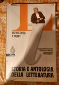 Storia e antologia della letteratura. Per le Scuole superiori. Novecento e oltre vol 6