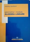 Geometria I modulo Algebra Lineare
