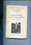POESIE COMPLETE -ELEGIE ROMANE-POEMA PARADISIACO-ODI NAVALI
