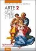 ARTE 2 ARTISTI OPERE E TEMI Dal Rinascimento all'Impressionismo