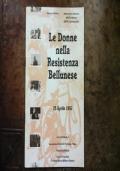 Le donne nella Resistenza bellunese 25 aprile 1992