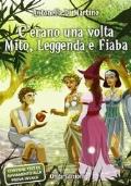 C'erano una volta Mito, Leggenda e Fiaba