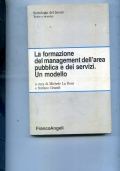 LA FORMAZIONE DEL MANAGEMENT DELL AREA PUBBLICA E DEI SERVIZI UN MODELLO