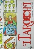 I TAROCCHI - Manuale pratico (Il cerchio magico - La lettura)