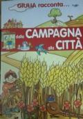 Giulia racconta... dalla campagna alla città