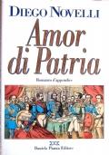 AMOR DI PATRIA. Romanzo d'appendice